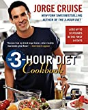 Cruise, Jorge: The 3-Hour Diet Cookbook