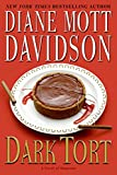 Davidson, Diane Mott: Dark Tort: A Novel of Suspense (Goldy Bear Culinary Mysteries)