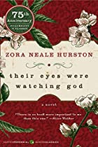 Their Eyes Were Watching God by Zora Neale…