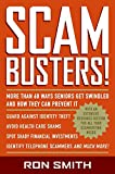 Smith, Ron: Scambusters!: More than 60 Ways Seniors Get Swindled and How They Can Prevent It