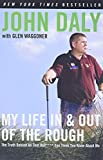 Waggoner, Glen: My Life in and Out of the Rough: The Truth Behind All That Bull**** You Think You Know About Me