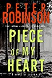 Robinson, Peter: Piece of My Heart LP (Inspector Banks Novels)