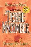 Debbie Macomber: Someday Soon / Sooner or Later