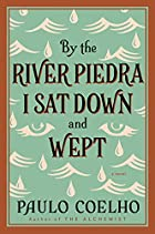 By the River Piedra I Sat Down and Wept by…