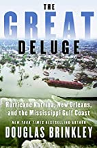 The Great Deluge: Hurricane Katrina, New…