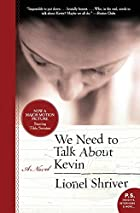 We Need to Talk About Kevin: A Novel (P.S.)…
