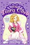 French, Vivian: Princess Katie and the Silver Pony (The Tiara Club, No. 2)