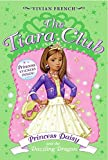 French, Vivian: Princess Daisy And the Dazzling Dragon (The Tiara Club, No. 3)