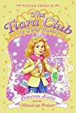 French, Vivian: The Tiara Club at Silver Towers 8: Princess Katie and the Mixed-up Potion