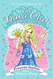 French, Vivian: The Tiara Club at Silver Towers 11: Princess Sophia and the Prince's Party