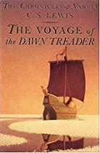 The Voyage of the Dawn Treader…