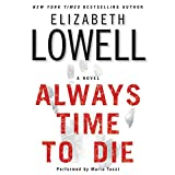 Lowell, Elizabeth: Always Time To Die CD Low Price
