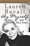 Bacall, Lauren: By Myself And Then Some