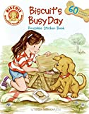 Capucilli, Alyssa Satin: Biscuit&#39;s Busy Day Reusable Sticker Book