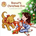 Biscuit's Christmas Eve by Alyssa Satin…