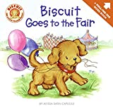 Capucilli, Alyssa Satin: Biscuit Goes to the Fair: A Pull-the-tab Word Book