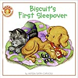 Capucilli, Alyssa Satin: Biscuit&#39;s First Sleepover