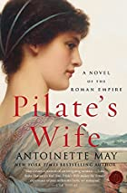 Pilate's Wife: A Novel of the Roman Empire…