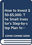 Dunnan, Nancy: How to Invest $50-$5,000, Ninth Edition (Collins Gem) (How to Invest $50 to $5000)