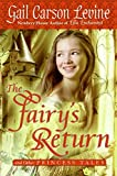 Levine, Gail Carson: The Fairy&#39;s Return And Other Princess Tales