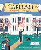 Melmed, Laura Krauss: Capital!: Washington D.C. from A to Z