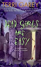 Dead Girls Are Easy (Nicki Styx, Book 1) by…