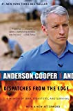 Cooper, Anderson: Dispatches from the Edge: A Memoir of War, Disasters, and Survival