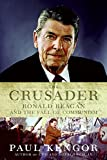 Kengor, Paul: The Crusader: Ronald Reagan And the Fall of Communism