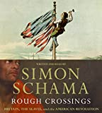 Schama, Simon: Rough Crossings CD