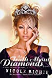 Richie, Nicole: The Truth About Diamonds