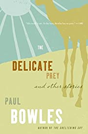 Delicate Prey: And Other Stories by Paul…