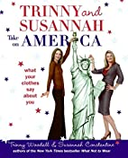 Trinny and Susannah Take on America: What…