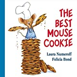 Numeroff, Laura Joffe: The Best Mouse Cookie
