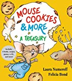 Numeroff, Laura: Mouse Cookies & More: A Treasury (If You Give...)
