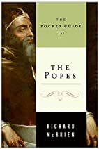 Pocket Guide to the Popes, The by Richard P.…
