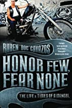 Honor Few, Fear None: The Life and Times of…