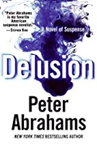 Delusion: A Novel of Suspense by Peter…