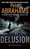 Abrahams, Peter: Delusion