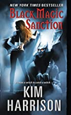 Black Magic Sanction (Hollows) by Kim…