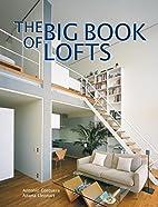The Big Book of Lofts by Antonio Corcuera
