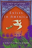 Bram, Christopher: Exiles in America