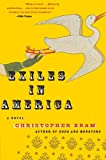 Bram, Christopher: Exiles in America: A Novel