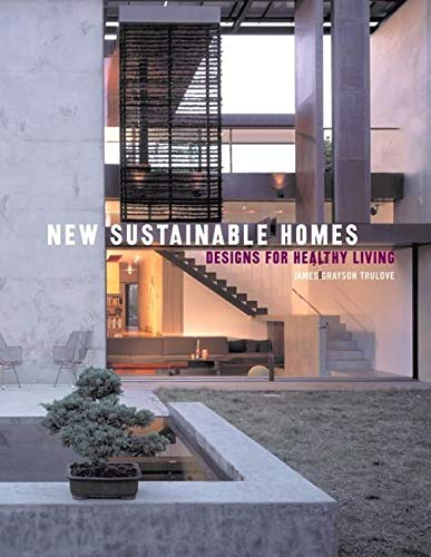 new-sustainable-homes-designs-for-healthy-living