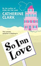 So Inn Love by Catherine Clark