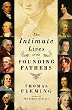 The Intimate Lives of the Founding Fathers…