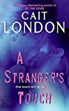 London, Cait: A Stranger's Touch