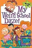 Gutman, Dan: My Weird School Daze!: Books 1 to 4