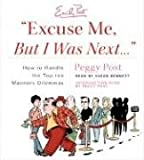 Post, Peggy: Excuse Me, But I Was Next.... CD