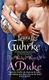Guhrke, Laura Lee: The Wicked Ways of a Duke