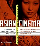 Asian Cinema: A Field Guide by Tom Vick